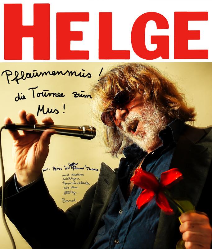 Helge Schneider - Pflaumenmus - die Tournee zum Mus!