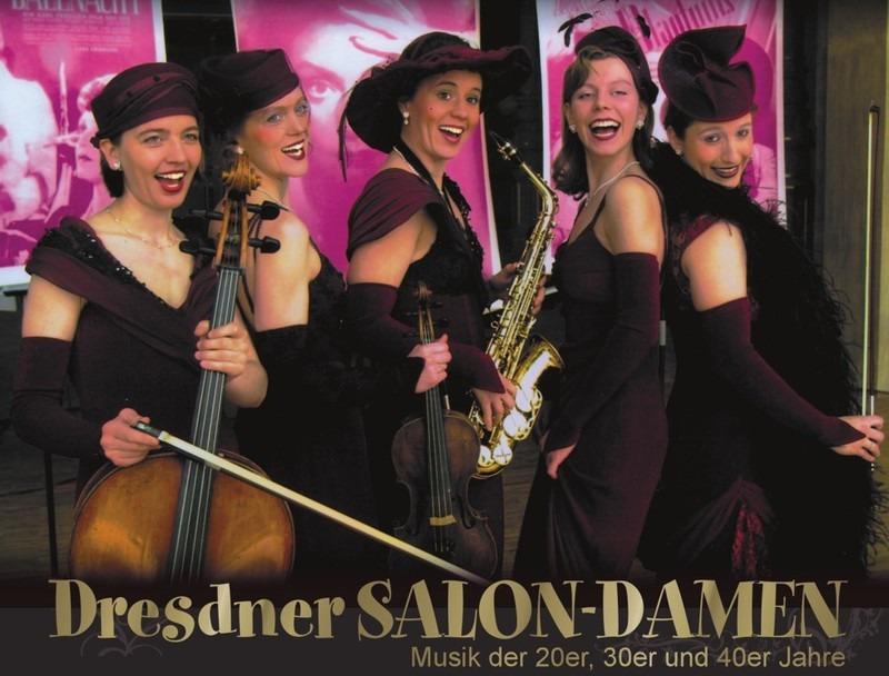 """""""Ich bin von Kopf bis Fuß..."""" - Die Dresdner Salon-Damen"""