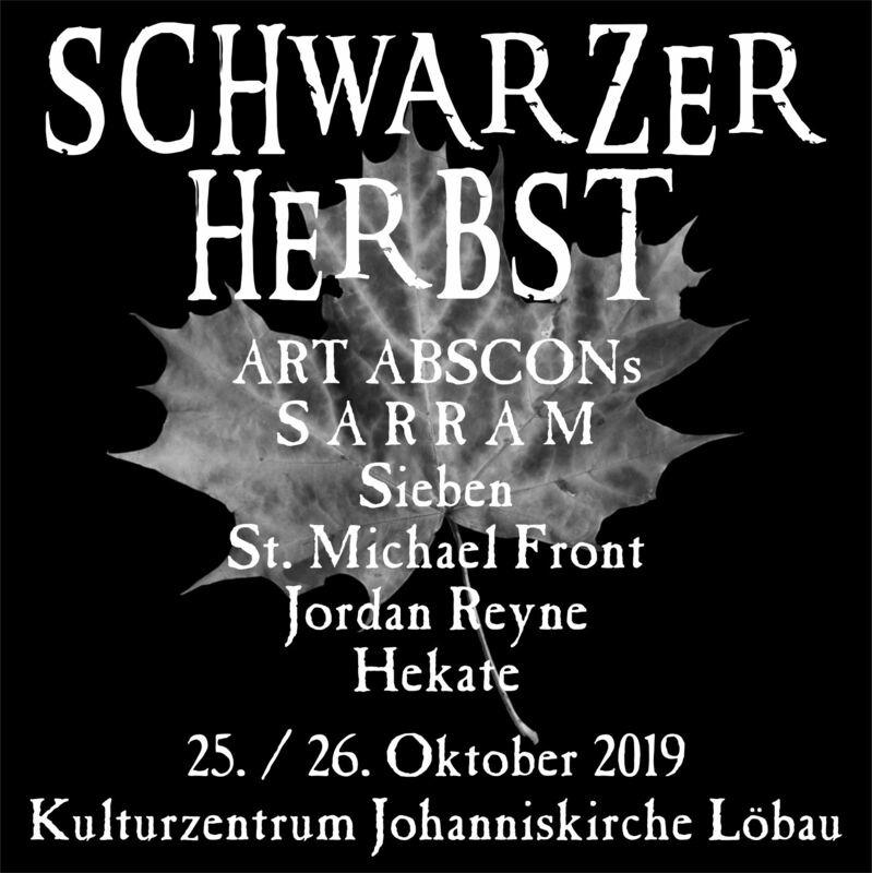 Schwarzer Herbst - Festival - ART ABSCONs, S A R R A M, SIEBEN