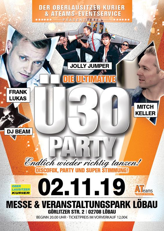 Die Ultimative Ü30 Party mit Jolly Jumper, Mitch Keller & Frank Lukas - präsentiert vom ATeams-Eventservice