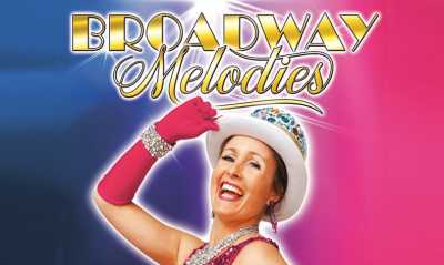 Broadway Melodies - Best of Music & Dance