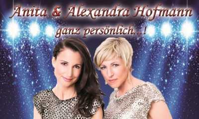 Anita & Alexandra Hofmann - ganz persönlich