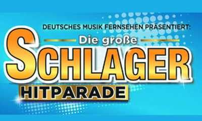 Deutsches Musikfernsehen präsentiert: Die große SchlagerHitparade