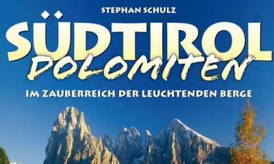 """Südtirol & Dolomiten"" - 3D-Live-Reportage mit Stephan Schulz"
